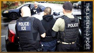 🇺🇸 ICE watch: Turning the lens on US immigration agencies | The Listening Post (Feature) - ALJAZEERAENGLISH