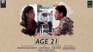 AGE 21 || NEW TELUGU SHORT FILM || NAVEEN NADIMINTI - YOUTUBE