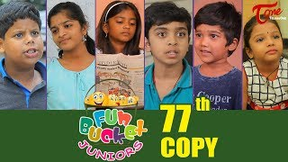Fun Bucket JUNIORS | Episode 77 | Kids Funny Videos | Comedy Web Series | By Sai Teja  TeluguOne - TELUGUONE