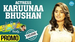 Actress Karuna Exclusive Interview - Promo || Anchor Komali Tho Kabarlu - IDREAMMOVIES