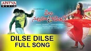 Dilse Dilse Full Song II Pilla Nuvvu Leni Jeevitham Movie II  Sai Dharam Tej, Regina Cassandra - ADITYAMUSIC