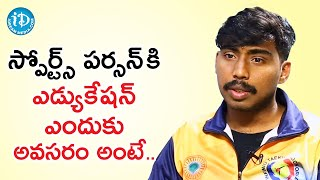 Education is Very Important for a Sports Person - Martial Artist Sai Deepak | Dil Se With Anjali - IDREAMMOVIES