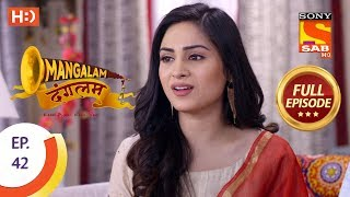 Mangalam Dangalam - Ep 42 - Full Episode - 9th January, 2019 - SABTV