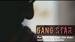 GANG STAR Telugu Shortfilm Teaser - YOUTUBE