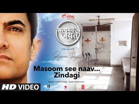 Masoom Si Naav...Zindagi Song Aamir Khan   Satyamev Jayate