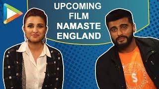 BLOCKBUSTER Full interview of Arjun Kapoor and Parineeti Chopra on Namaste England - HUNGAMA