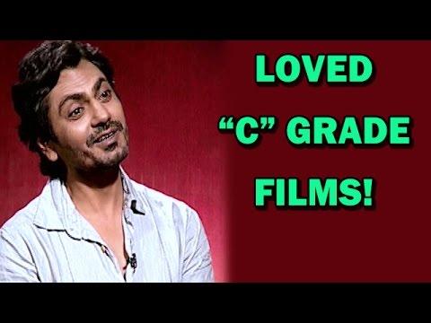 EXCLUSIVE INTERVIEW - Nawazuddin Siddhiqui's love for 'C' grade films! | KICK Movie