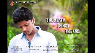 Death is not the end || Latest Telugu Short Film on Organ Donation || Directed by Yuva Kishor - YOUTUBE