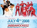 JABBAWOCKEEZ | FINGERBANGERZ - JULY 4th, 2008 | San Jose