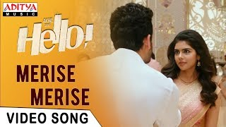 Merise Merise Video Song | HELLO! Video Songs | Akhil Akkineni, Kalyani Priyadarshan | Anup Rubens - ADITYAMUSIC