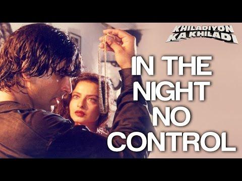 In The Night No Control - Khiladiyon Ka Khiladi | Akshay Kumar & Rekha | Sumitra | Anu Malik