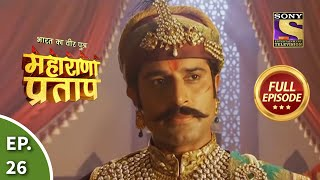 Maharana Pratap - 9th July 2013 : Episode 26