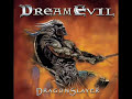 Dreamevil - Hail To The King