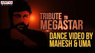 Tribute to Megastar Chiranjeevi || Star Star Megastar & Kodi Koora Dance Video By Mahesh & Uma - ADITYAMUSIC