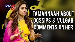 Tamannaah About Gossips & Vulgar Comments Made On Her | TV5 News