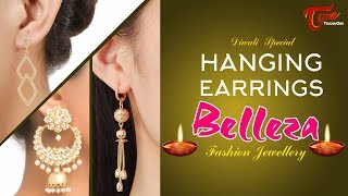 Fashion Passion | Hanging Earrings Belleza Fashion Jewellery | Diwali Special - TELUGUONE