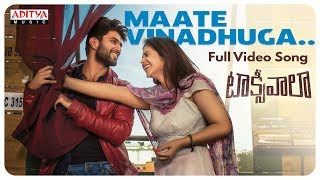Maate Vinadhuga Full Video Song || Taxiwaala Movie || Vijay Deverakonda, Priyanka || Sid Sriram - ADITYAMUSIC