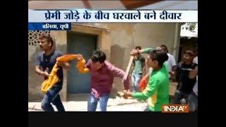UP: Girl's family thrashes man outside registrar office ahead of court marrige in Balliya - INDIATV