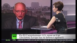 US holding EU hostage over Iran – ex-EU commissioner - RUSSIATODAY