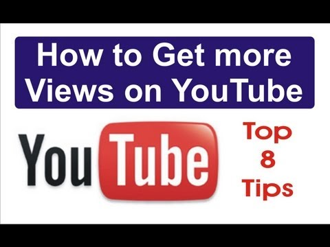 How to Get more Views on You Tube :  Tips to make your video popular