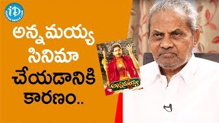 Producer Doraswamy Raju about Annamayya Movie | Tollywood Diaries With Muralidhar | iDream Movies - IDREAMMOVIES