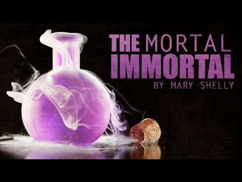 the mortal immortal The mortal immortal mary shelley published in 1833, mary shelley's the mortal immortal is a short story that recounts the life of winzy, a man who gains eternal life after drinking a mysterious elixir.