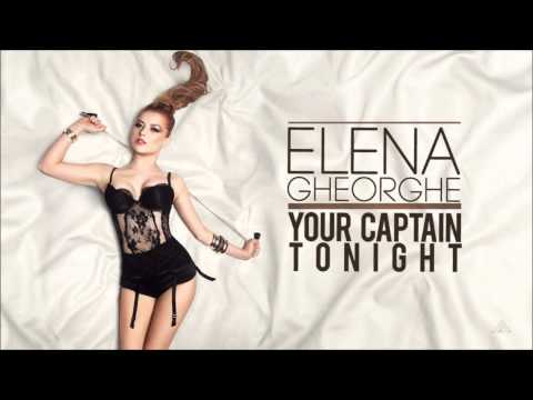 Elena Gheorghe - Your Captain Tonight (Audio Extended Mix)