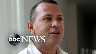 'A-Rod' Alex Rodriguez talks about JLo, family, past regrets - ABCNEWS