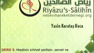 Riyazus Salihin-Hadis Sohbetleri 003:  Giriş III, İhlas, Niyet, Riya, Takva