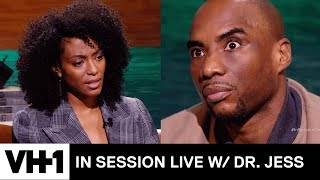 Charlamagne tha God on Raising Black Daughters | In Session Live with Dr. Jess - VH1