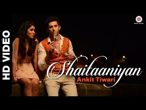 Badmashiyaan - Shaitaaniyan song