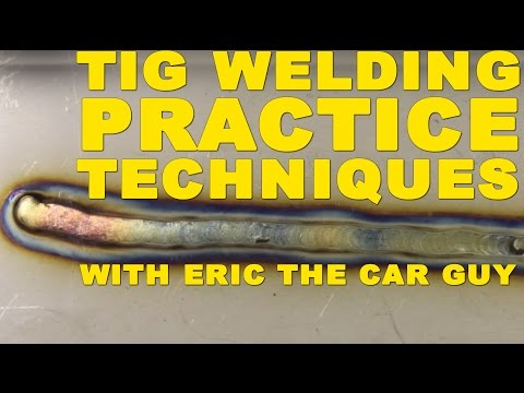 Learn How to Weld Basic TIG Welding Practice Techniques with EricTheCarGuy | TIG Time