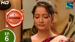 Bhanwar : Episode 6 - 25th January 2015