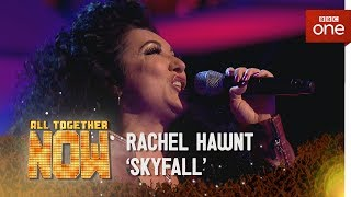 Rachael Hawnt performs 'Skyfall' by Adele - All Together Now: Episode 4 - BBC One - BBC