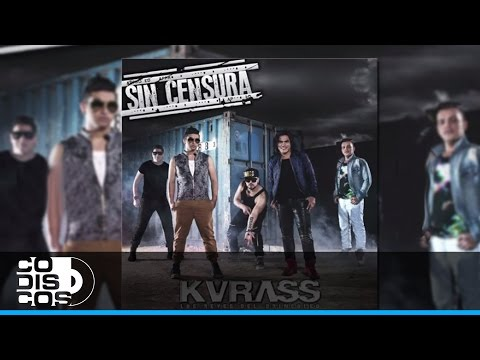Grupo Kvrass - La Patineta Loca (Sin Censura)