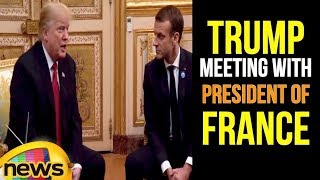 President Trump Participates in a 1:1 Bilateral Meeting with the President of France | Mango News - MANGONEWS