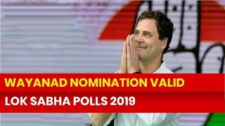 Lok Sabha Elections 2019, Wayanad: After Amethi constituency, relief for Rahul Gandhi from Wayanad - NEWSXLIVE