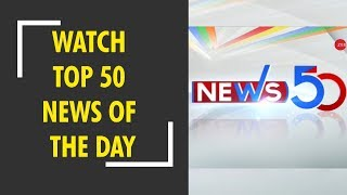 News50: Watch top news headlines of today, Nov. 21st, 2018 - ZEENEWS