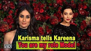 "Karisma tells Kareena, "" You are my role Model"" - IANSLIVE"