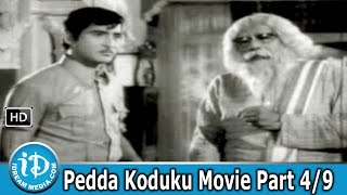 Pedda Koduku Movie Part 4/9 - Sobhan Babu, Varalakshmi, Kanchana - IDREAMMOVIES