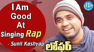 I Am Good At Singing Rap - Sunil Kashyap    Loafer Movie    Talking Movies With iDream - IDREAMMOVIES