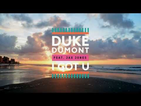 Duke Dumont feat Jax Jones - I Got U (OFFICIAL VIDEO)