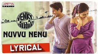 Nuvvu Nenu Lyrical | Venky Mama Songs | Daggubati Venkatesh, Akkineni NagaChaitanya | Thaman S - ADITYAMUSIC