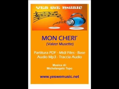 MON CHERI' (Valzer Musette)