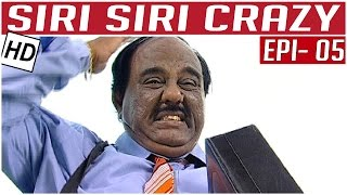 Siri Siri Crazy | Tamil Comedy Serial | Crazy Mohan | Episode 5 | Kalaignar TV