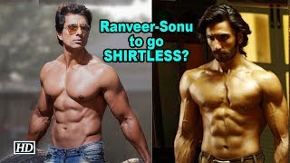 Ranveer Singh & Sonu Sood to go SHIRTLESS for Simmba? - IANSLIVE