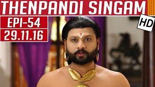 Thenpandi Singam 29-11-2016 Kalaignar TV Serial Episode 54