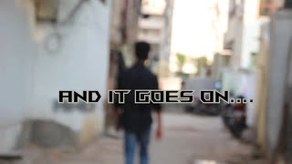 And it goes on.. | A must watch Telugu short film| team overdoseee! - YOUTUBE