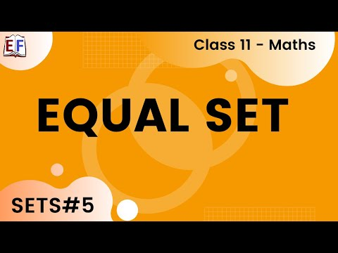 Maths Sets Part 5 (Equal set)  Mathematics CBSE Class X1