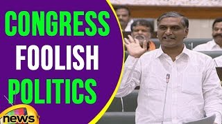 Harish Rao Comments On Congress Foolish Politics | Mango News - MANGONEWS